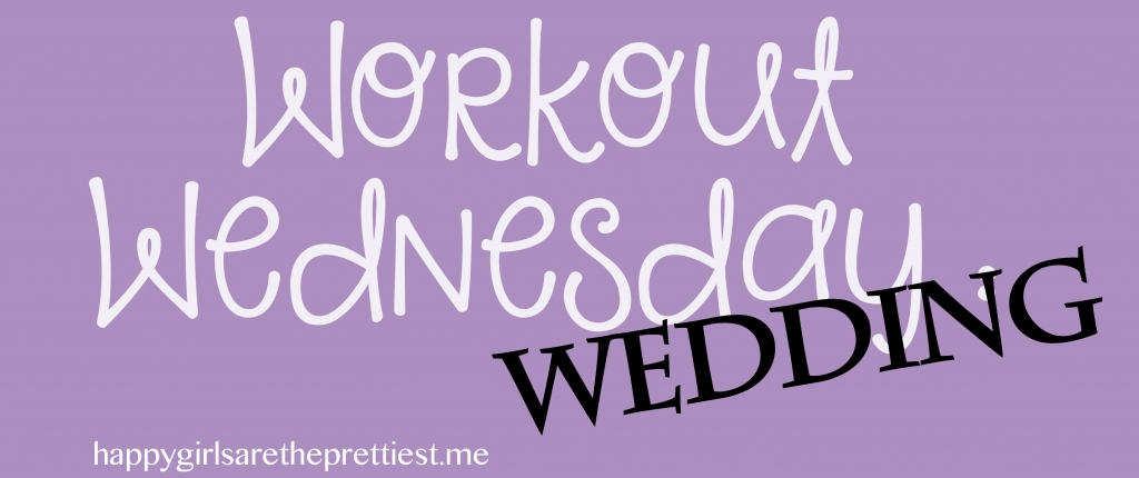 workout wednesday wedding dress workout