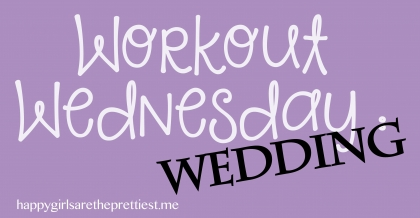 workout wednesday wedding dress workout