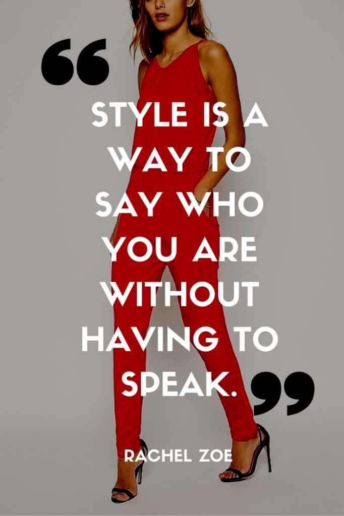 style is a way to say who you are without talking