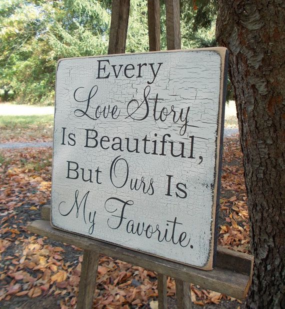every love story is beautiful, but ours in my favorite