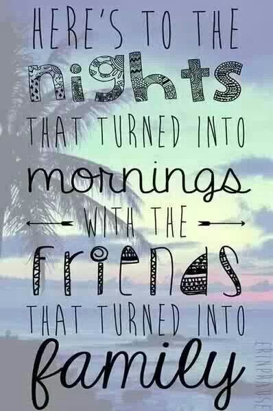 here's to the nights that turned into mornings...